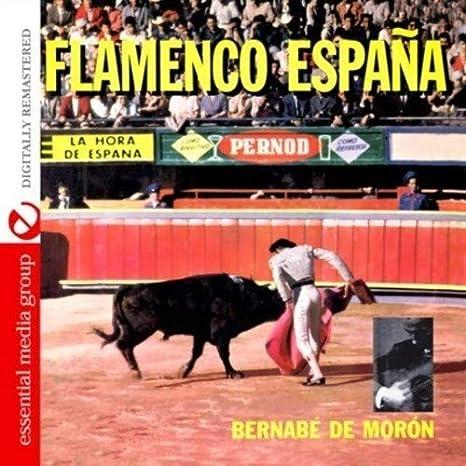 BERNABE DE MORON FLAMENCO ESPAñA: Bernabe De Moron: Amazon.es: Música