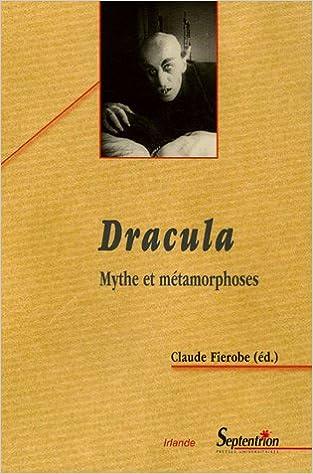 En ligne téléchargement Dracula : Mythe et métamorphoses epub pdf