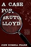 A Case for Brutus Lloyd, John Russell Fearn, 1479400068