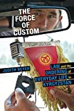The Force of Custom: Law and the Ordering of Everyday Life in Kyrgyzstan (Central Eurasia in Context)