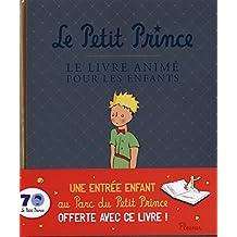 Le Petit Prince : Le livre animé pour les enfants