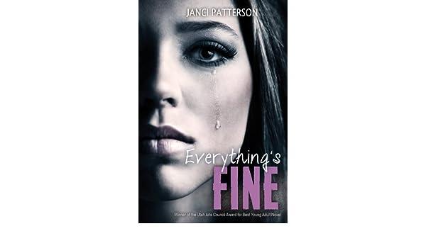 Everythings Fine (English Edition) eBook: Janci Patterson ...