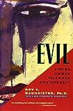 Evil, Roy F. Baumeister, 0716735679