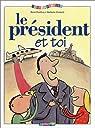 Le Président et toi par Baussier