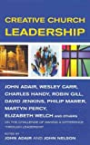 Creative Church Leadership, Charles B. Handy, 1853115029