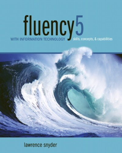 BEST! Fluency With Information Technology: Skills, Concepts, & Capabilities [W.O.R.D]