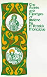 The Saints and Martyrs of Ireland, H. Patrick Montague, 0861401069