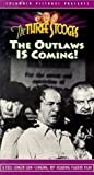 3 Stooges: Outlaws Is Coming [VHS]