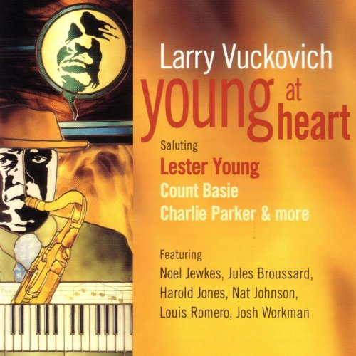 Young At Heart (title tune refers to Lester Young)