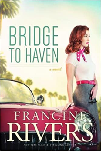 Amazon Fr Bridge To Haven Francine Rivers Livres