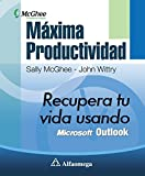 img - for M?xima productividad - recupera tu vida usando microsoft outlook (Spanish Edition) by MCGHEE (2010-02-06) book / textbook / text book