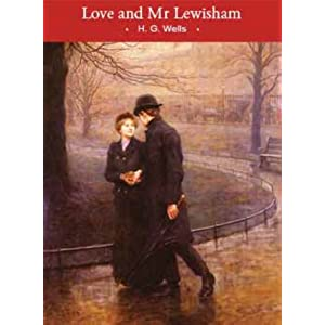 Love and MR Lewisham (Victorian Collection)