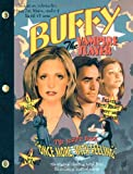 "Buffy The Vampire Slayer: ""Once More, With Feeling"": The Script Book"