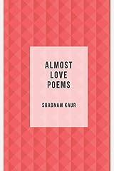 Almost Love Poems Paperback