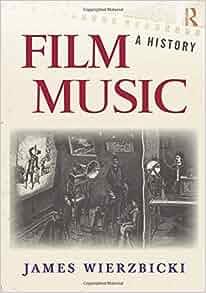 Film Music A History James Wierzbicki 9780415991995 border=