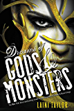 Dreams of Gods & Monsters (Daughter of Smoke and Bone Book 3)