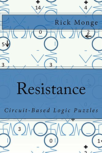 Resistance: Circuit-Based Logic Puzzles