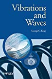 Vibrations and Waves (Manchester Physics Series)