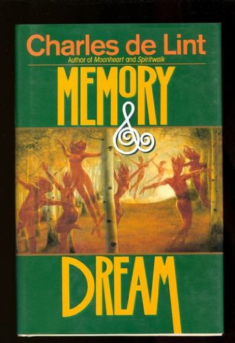 Memory and Dream, De Lint, Charles