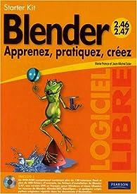 Blender Apprenez, pratiquez, créez (2e édition 2008) par Marie-france Soler
