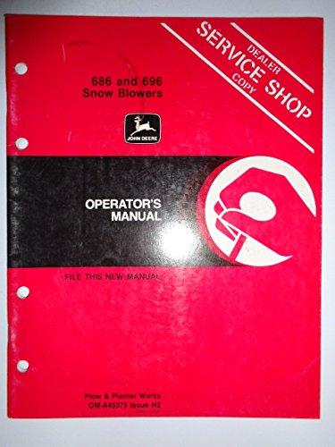 John Deere 686 696 Snow Blower Operators Owners Manual OMA45375 H2