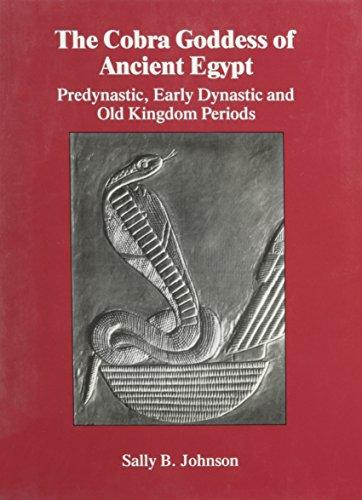 Cobra Goddess Of Ancient Egypt (Japanese Studies (Kegan))