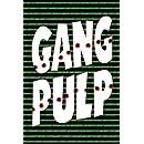 Gang Pulp