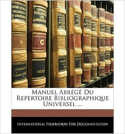 Manuel Abr G Du Repertoire Bibliographique Universel ... (Paperback)(French) - Common