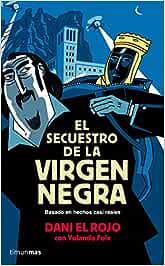 El secuestro de la Virgen Negra NO USAR Las aventuras de