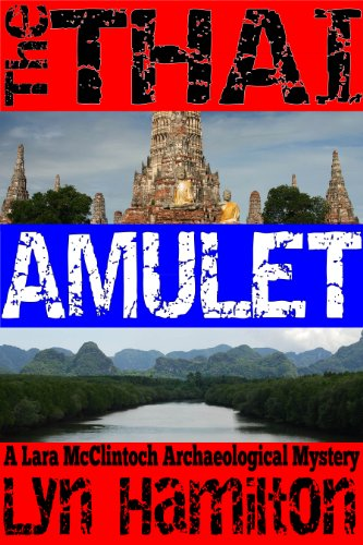 The Thai Amulet (Lara McClintoch Archaeological Mysteries Book 7)