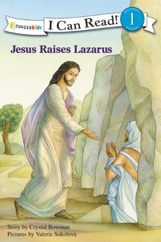 Jesus Raises Lazarus (I Can Read! / Bible Stories)