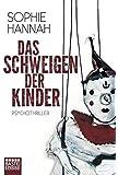 Das Schweigen der Kinder: Psychothriller (Allgemeine Reihe. Bastei Lübbe Taschenbücher)