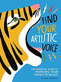 Book Cover: Find Your Artistic Voice: The Essential Guide to Working Your Creative Magic
