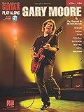 Gary Moore - Guitar Play-Along Volume 139 (Book & Online Audio) (Hal Leonard Guitar Play-Along)