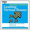 20 Minute Manager: Leading Virtual Teams Audiobook by  Harvard Business Review Narrated by James Edward Thomas