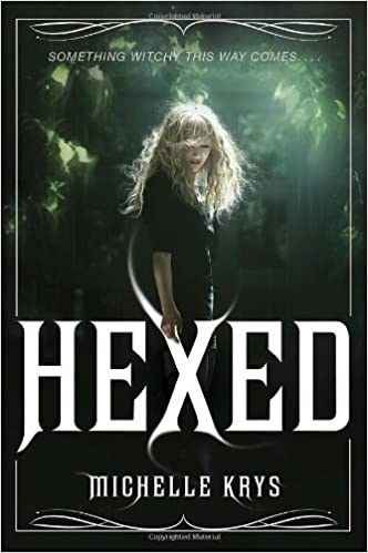 Book Hexed by Michelle Krys (2014-06-10)