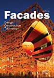 Façades: Design, Construction & Technology (Architecture in Focus)