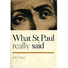 What St. Paul really said (What they really said series)