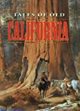 Tales of Old California, , 1555215386