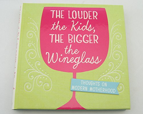 hallmark-gift-books-bok2208-the-louder-the-kids-the-bigger-the-wineglass