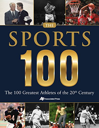 The Sports 100: The 100 Greatest Athletes of the 20th Century