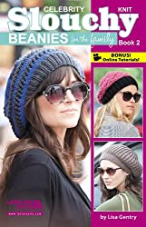 Celebrity Knit Slouchy Beanies for the Family, Book 2