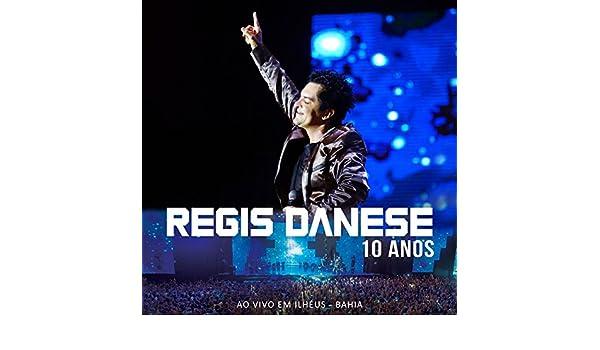 DANESE REGIS MUSICAS MP3 DE BAIXAR