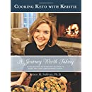 Journey to Health:  A Journey Worth Taking: Cooking Keto with Kristie (Volume 2)