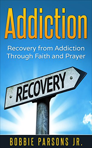 addiction recovery from addiction through faith \u0026 prayer (addictionaddiction recovery from addiction through faith \u0026 prayer (addiction, recovery, god,