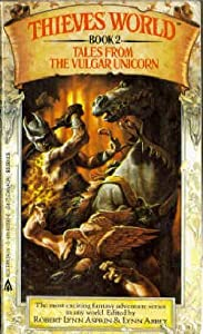 Tales From the Vulgar Unicorn (Thieves' World, Book 2)