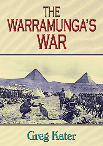 The Warramunga's War by [Kater, Greg]