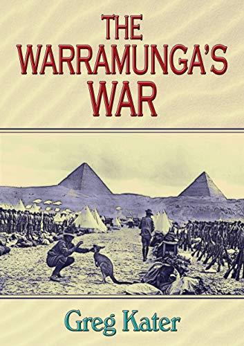 The Warramunga's War by [Kater, Greg]
