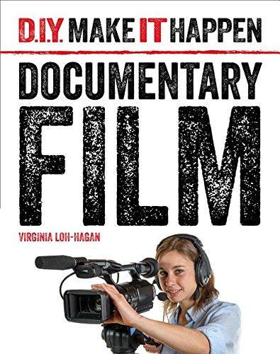 Documentary Film (D.I.Y. Make It Happen)
