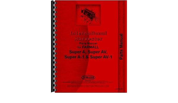 Farmall Super A Culti Vision Tractor Parts Manual Jensales Ag